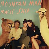 Magic Ship von Mountain Man