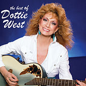 The Best Of Dottie West by Dottie West