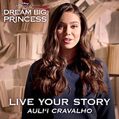 Live Your Story by Auli'i Cravalho