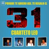 Porque Te Quiero Así, Te Regalo el 31 von Cuarteto Leo