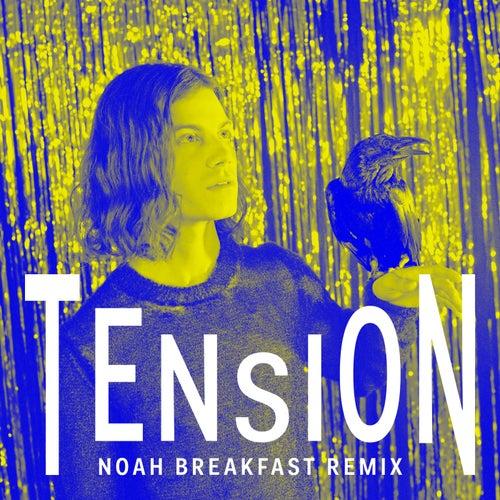 Tension (Noah Breakfast Remix) de Børns