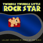 Lullaby Versions of Panic! at the Disco by Twinkle Twinkle Little Rock Star