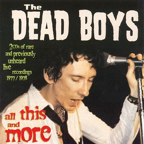 All This & More by Dead Boys