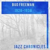 1928-1938 by Bud Freeman