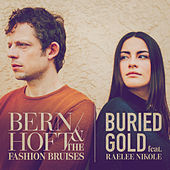 Buried Gold de Bernhoft and the Fashion Bruises