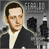 The Great American Songbook by Geraldo & His Orchestra