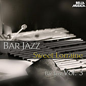 Bar Jazz: Sweet Lorraine, Vol. 3 by Various Artists