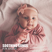 Soothing Songs for Babies – Nature Sounds, Lullabies for Children de White Noise Babies