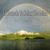 52 Sounds To Relax The Mind de Massage Tribe