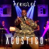 Acústico (Ao Vivo) by Péricles