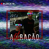 Attração by The Blocked
