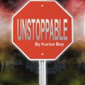 Unstoppable de Kurius Boy