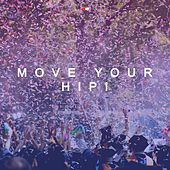 Move Your Hip de Various Artists