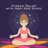 Stress Relief with New Age Music von Soothing Sounds