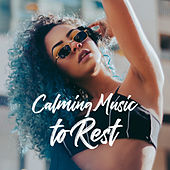 Calming Music to Rest de Sounds Of Nature