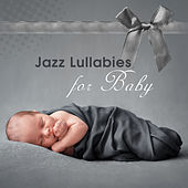 Jazz Lullabies for Baby by Piano Dreamers