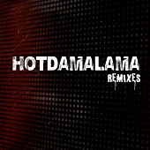 Hotdamalama (The Remixes) von Parmalee