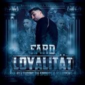 Loyalität (feat. PA Sports & Kianush) von Fard