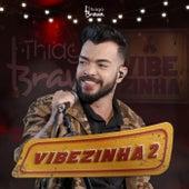 Vibezinha 2 (Ao vivo) de Thiago Brava