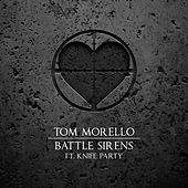 Battle Sirens (feat. Knife Party) von Tom Morello - The Nightwatchman