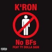 No BFs (feat. Ty Dolla $ign) von Kron