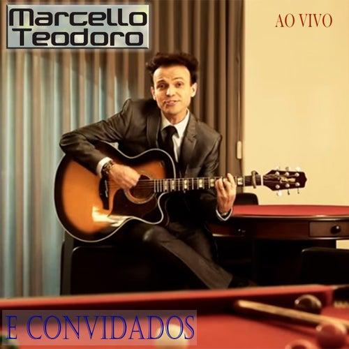 Marcello Teodoro e Convidados (Ao Vivo) de Marcello Teodoro