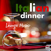 Italian Dinner Lounge Music de Various Artists