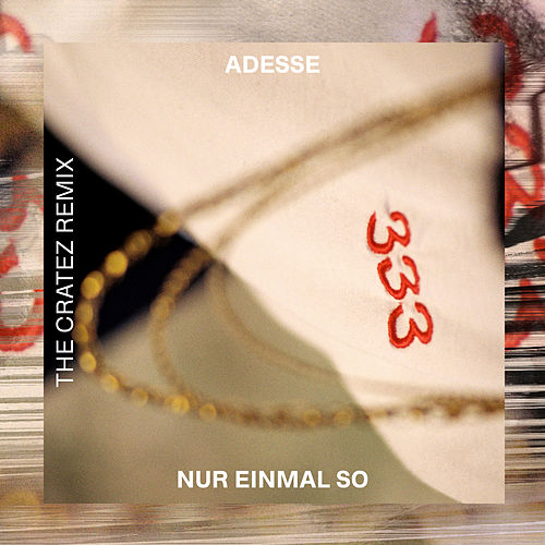 Nur einmal so (The Cratez Remix) by Adesse