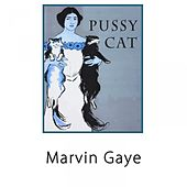 Pussy Cat di Marvin Gaye