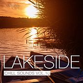 Lakeside Chill Sounds, Vol. 10 by Various Artists