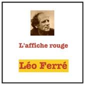L'affiche rouge de Leo Ferre