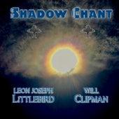 Shadow Chant de Leon Joseph Littlebird