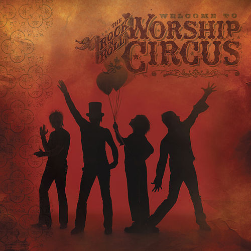 Welcome To The Rock 'N' Roll Worship Circus by Rock 'N' Roll Worship Circus