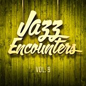 Jazz encounters: the finest jazz you might have never heard, Vol. 9 de Various Artists