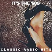 It's The '60s Classic Radio Hits de Various Artists