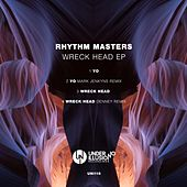 Wreck Head EP de Rhythm Masters