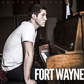 Fort Wayne (Songs Inspired by the Film) by Heath McNease