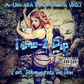 Time 2 Dip by Mr. Loco