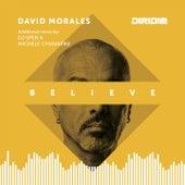 Believe (Remixes) von David Morales
