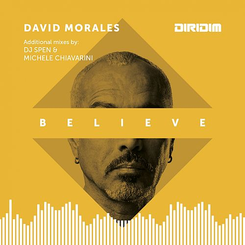 Believe (Remixes) by David Morales