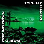 World Coming Down de Type O Negative