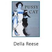 Pussy Cat von Della Reese