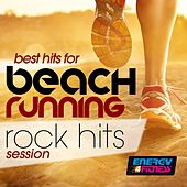 Best Hits for Beach Running Rock Hits Session by Various Artists