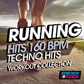 Running 160 BPM Techno Hits Workout Collection von Various Artists