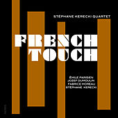 French Touch de Stéphane Kerecki Quartet