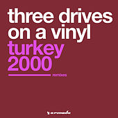 Turkey 2000 (Remixes) de Three Drives On A Vinyl