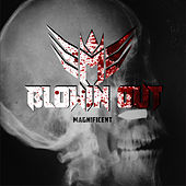 Blowin Out by Magno