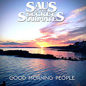 Good Morning People by Saus