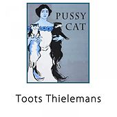 Pussy Cat by Toots Thielemans