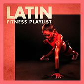 Latin Fitness Playlist by Various Artists